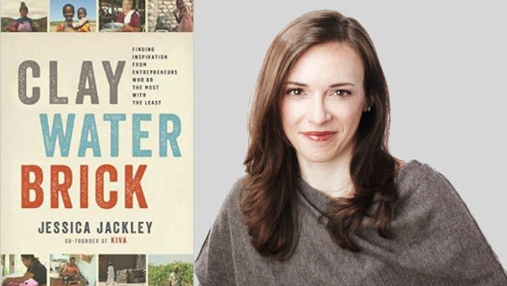 First Look: <em>Clay Water Brick</em>, the New Book by KIVA Co-Founder Jessica Jackley<em></em>